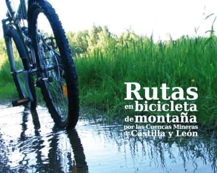 Rutas en bicicleta de montaña por las Cuencas Mineras de Castilla y León